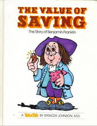 The Value Of Saving The Story of Benjamin Franklin