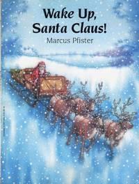 Wake Up, Santa Claus!