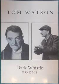Dark whistle: Poems