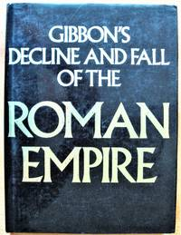 Gibbon's Decline and Fall of the Roman Empire