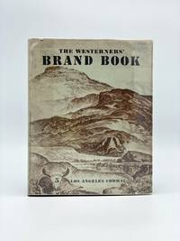 The Westerners Brand Book: Los Angeles Corral [Book 5] by LOS ANGELES WESTERNERS - First Edition - 1953 - from Riverrun Books & Manuscripts (SKU: 406797)