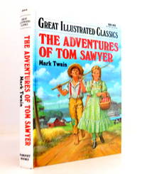 The Adventures of Tom Sawyer (Great Illustrated Claccics Series) by  MARK TWAIN - Hardcover - 1989 - from The Parnassus BookShop (SKU: 026374)