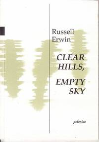 Clear Hills, Empty Sky