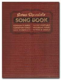 image of News Chronicle Song Book  Community Songs, Negro Spirituals, Plantation  Songs, Children's Songs, Sea Shanties, Hymns & Carols
