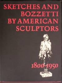 Sketches and Bozzetti by American Sculptors, 1880-1950