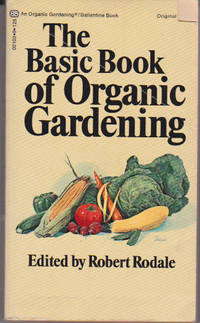 The Basic Book of Organic Gardening