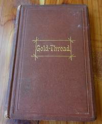 Gold-Thread and Other Poems