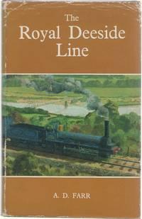 The Royal Deeside Line