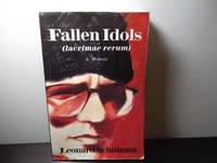 Fallen Idols (Lacrimae Rerum): A Memoir