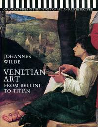image of Venetian Art: From Bellini to Titian (Studies in History of Art & Architecture)
