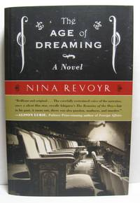 The Age of Dreaming by  Nina Revoyr - Paperback - Signed First Edition - 2008 - from West Side Books (SKU: 457)