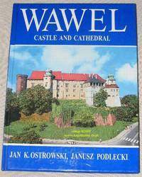 Wawel: Castle and Cathedral