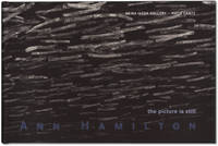 Ann Hamilton: The Picture is Still. by  Ann HAMILTON - Signed First Edition - 2003. - from Orpheus Books (SKU: 11561)