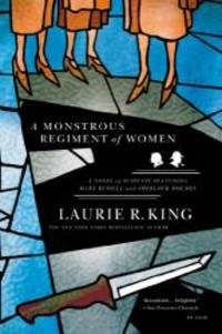 image of A Monstrous Regiment of Women: A Novel of Suspense Featuring Mary Russell and Sherlock Holmes (A Mary Russell Mystery)