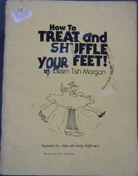 How to Treat and Shuffle Your Feet!