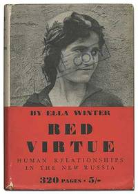 Red Virtue: Human Relationships in the New Russia