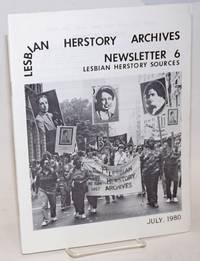 Lesbian Herstory Archives: newsletter #6, July, 1980; lesbian herstory sources