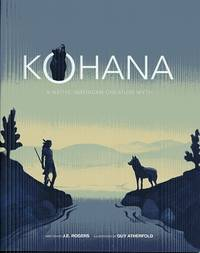 Kohana: A Native American Creation Myth