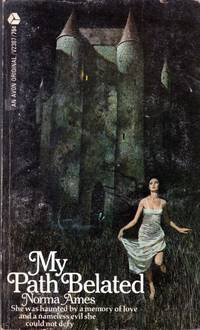 My Path Belated by  Norma Ames - Paperback - 1970 - from Kayleighbug Books and Biblio.com