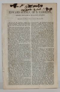 image of drop-title] SPEECH OF EDWARD STANLY, OF N. CAROLINA, Exposing the Causes of the Slavery Agitation. Delivered in the House of Representatives, March 6, 1850