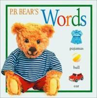 P. B. Bear's Words