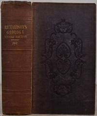 GEOLOGY FOR BEGINNERS; Comprising a Familiar Explanation of Geology, and its Associate Sciences, Mineralogy, Physical Geology, Fossil Conchology, Fossil Botany, and Palæontology. Including Directions for Forming Collections and Generally Cultivating the Science, with a Succinct Account of the Several Geological Formations.