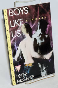 Boys Like Us a novel