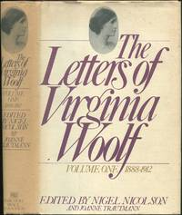The Letters of Virginia Woolf: Volume I: 1888-1912 (Virginia Stephen)