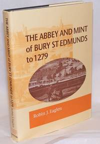 The abbey and mint of Bury St. Edmunds to 1279