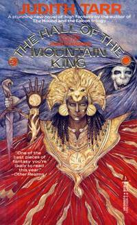 The Hall of the Mountain King (Volume One of Avaryan Rising) by  Judith Tarr - Paperback - 1988-09-15 - from Kayleighbug Books (SKU: KB006230)