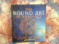Round Art of Astrology, The: