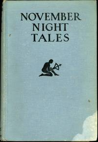 NOVEMBER NIGHT TALES: A BOOK OF SHORT STORIES ..