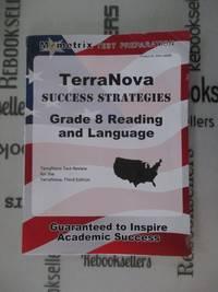 TerraNova Success Strategies Grade 8 Reading and Language Study Guide: TerraNova Test Review for...