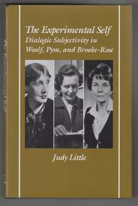 The Experimental Self:  Dialogic Subjectivity in Woolf, Pym, and  Brooke-Rose