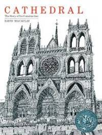 image of Cathedral: The Story Of Its Construction (Turtleback School & Library Binding Edition)