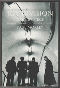 PIECE BY PIECE : Writing About Joy Division 1977-2007