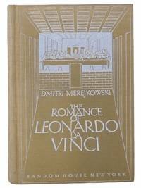 The Romance of Leonardo Da Vinci (The Christ and Antichrist Trilogy Book 2)