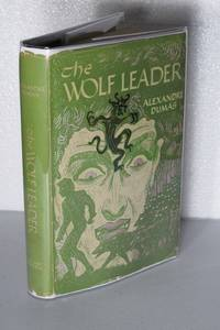 The Wolf Leader by  Alexandre Dumas - First American - 1950 - from Kerkhoff Books Div KSI (SKU: 002743)