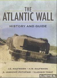 The Atlantic Wall. History and Guide