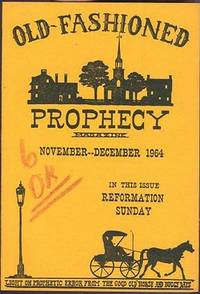image of Old-Fashioned Prophecy Magazine, Single Issues Available.