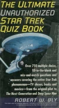 The Ultimate Unauthorized Star Trek Quiz Book