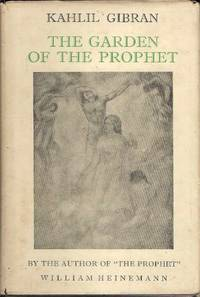 The Garden Of The Prophet By Kahlil Gibran 1954