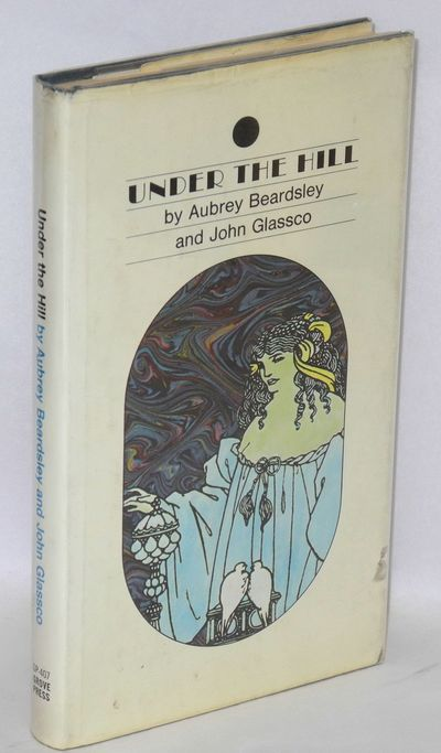 New York: Grove Press, 1959. Hardcover. 141p., illustrated with Beardsley's drawings, very good firs...