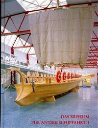 Das Museum Fur Antike Schiffahrt I