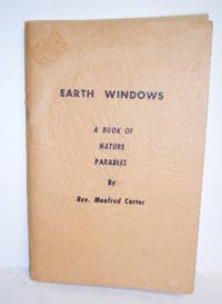 Earth Windows A Book of Nature parables