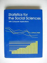 Statistics for the Social Sciences with Computer Applications