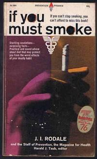 image of If You Must Smoke