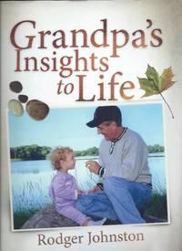 Grandpa's Insights to Life