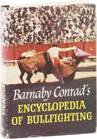 Barnaby Conrad's Encyclopedia of Bullfighting [Signed]