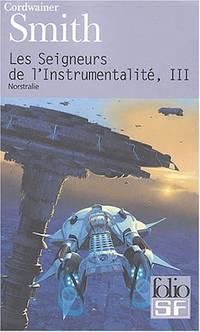 Les Seigneurs de l'instrumentalité  tome 3 : Nostrilia